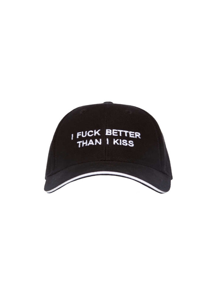 """BLACK CAP """"I FUCK BETTER THAN I KISS"""""""